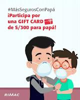 Promoción: Rimac Seguros Gana: Un gift card virtual de S/300 soles