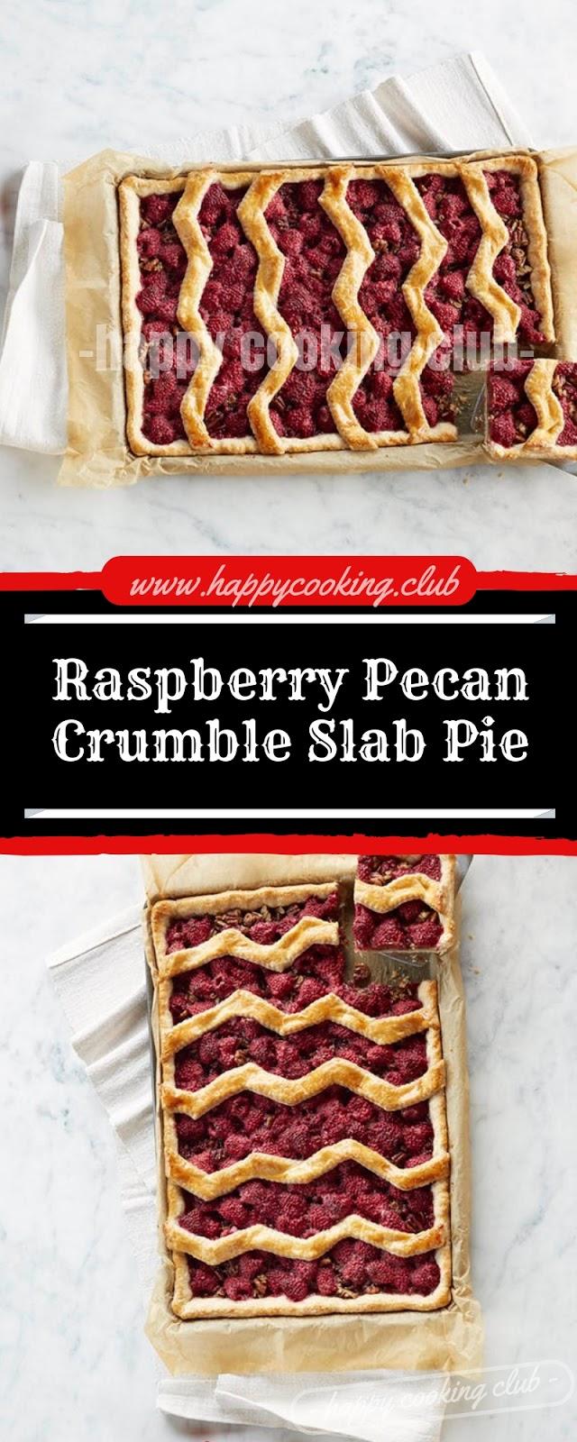 Raspberry Pecan Crumble Slab Pie