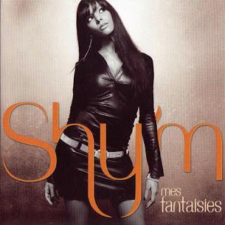 Shy'm - Mes Fantaisies (2006)