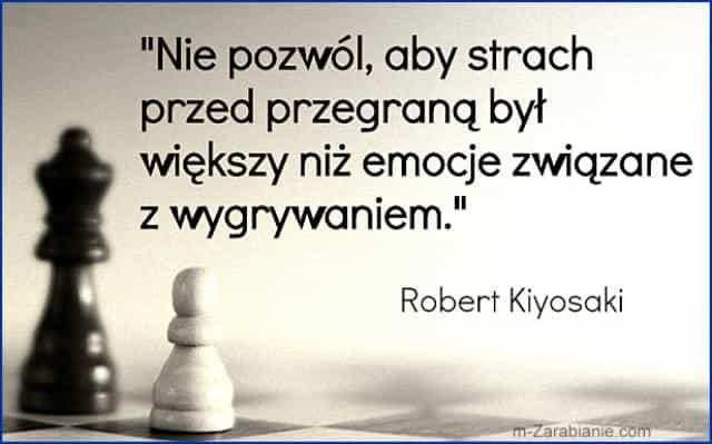 Robert Kiyosaki, cytaty o sukcesie, bogactwie, pieniądzach i finansach.