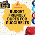 BUDGET FRIENDLY DUPES FOR GUCCI BELTS