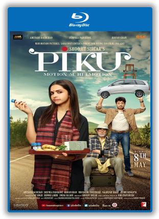 Piku 2015 Full Hindi Movie Download BluRay 350Mb 480p