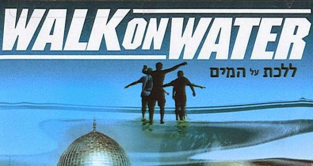 Walk On Water, 2004, film