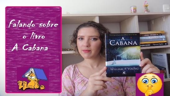 A Cabana - Livro Resenha