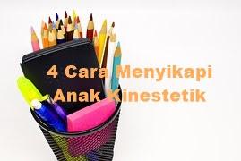 4-cara-menyikapi-anak-kinestetik-agar-belajarnya-optimal