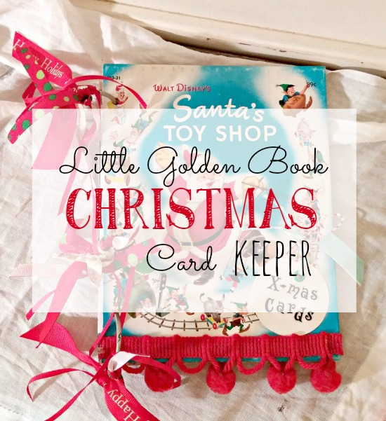 How to make a recycled Little Golden Book Christmas card keeper to save all those pretty Christmas cards!