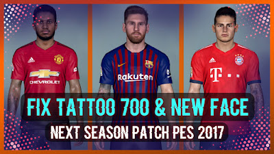 PES 2017 Fix Tattoo Pack 700+ & New Face For Next Season Patch by Rean Tech