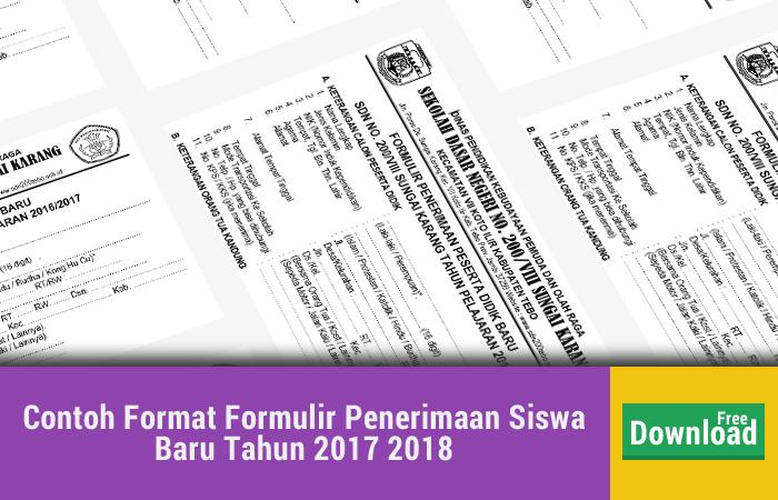 Contoh Format Formulir Penerimaan Siswa Baru Tahun 2017 2018