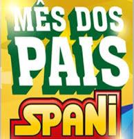 Promoção Mês dos Pais Spani Atacadista 2016