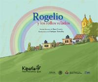 Imagen del Libro de cuentos Rogelio y los rollos velados.