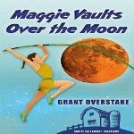 Cover image of Maggie Vaults Over the Moon