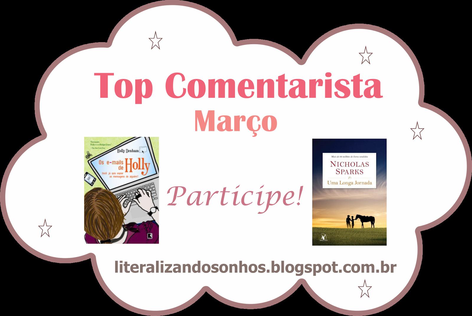 http://literalizandosonhos.blogspot.com.br/2015/03/top-comentarista-5-marco2015.html