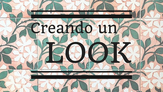 Creando un look - Studio Alis