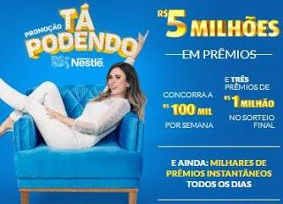Promoção Tá Podendo Nestlé 5 Milhões Prêmios