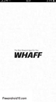 Cara Cepat Mendapatkan Uang Dollar 100$/Day dengan Aplikasi Android Whaff
