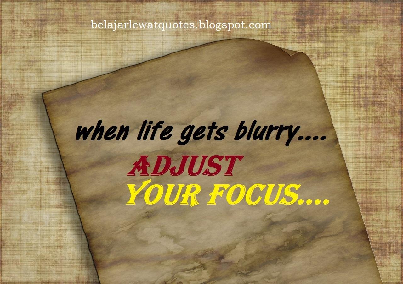Belajar Kehidupan Lewat Quotes Saat Hidup Terlihat Kabur