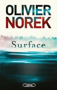 Couverture du livre Surface de Olivier Norek