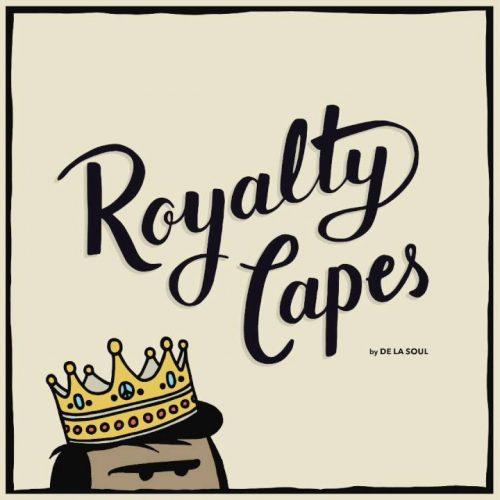 """De La Soul - """"Royalty Capes"""""""