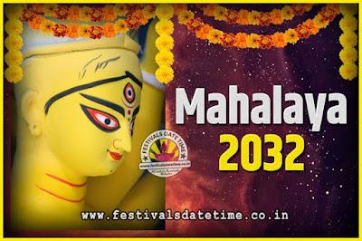 2032 Mahalaya Puja Date and Time Kolkata, 2032 Mahalaya Calendar