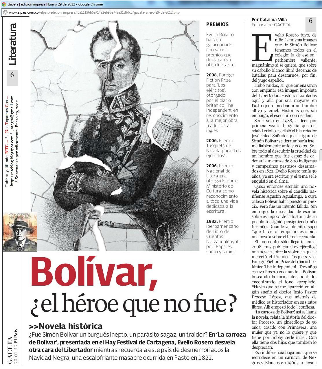 "NTC ... NARRATIVA: ""La Carroza De Bolívar"". Evelio Rosero"