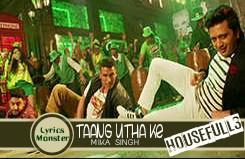Taang Uthake – Sohail Sen, Mika Singh, Neeti Mohan, Mamta Sharma