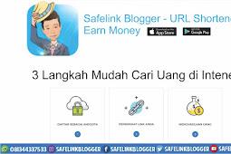Safelink Blogger Nomor 1 Untuk Menghasilkan Uang di safelinklogger.com
