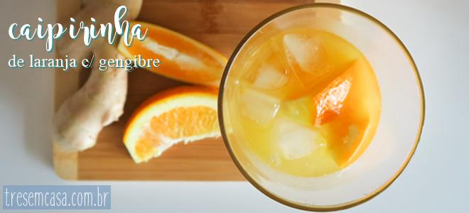 caipirinha laranja gengibre