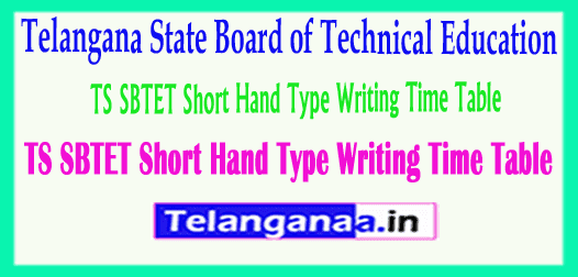 TS SBTET Short Hand Type Writing Time Table