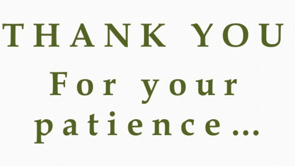 thanks2Byour%2Bpatience.jpg
