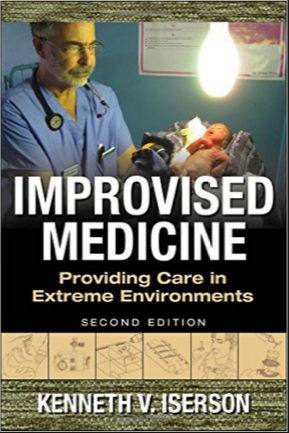 Improvised Medicine-Providing Care in Extreme Environments, 2nd EditionPDF (January 7, 2016) (McGraw-Hill)