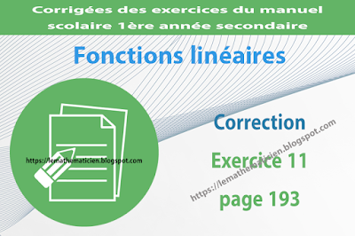 Correction - Exercice 11 page 193 - Fonctions linéaires