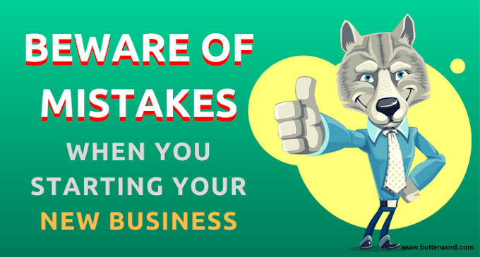 Beware of Biggest Mistakes when you Start your new Business