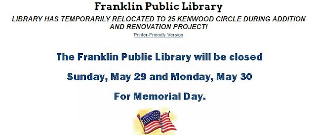 The Franklin Public Library will be closed on Sunday and Monday for the Memorial Day weekend