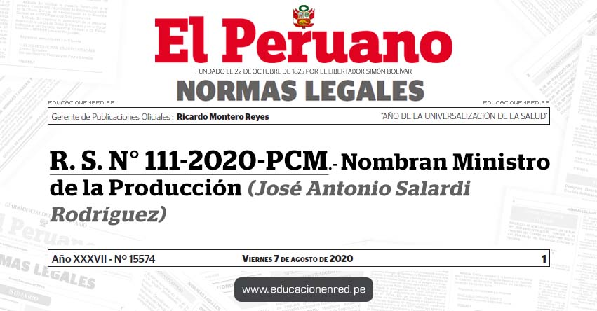 R. S. N° 111-2020-PCM.- Nombran Ministro de la Producción (José Antonio Salardi Rodríguez)