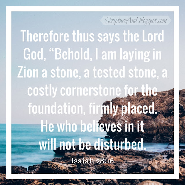 Isaiah 28:16 Corner Stone | scriptureand.blogspot.com