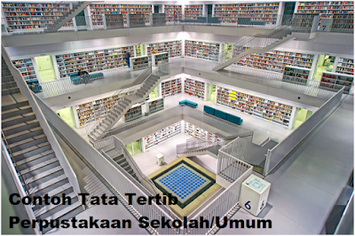 Contoh Tata Tertib Perpustakaan Sekolah/Umum