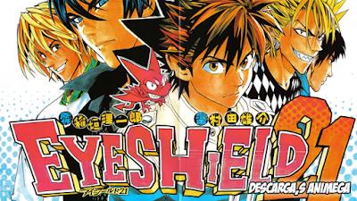Eyeshield 21 Manga Servidor: Mega/Mediafire
