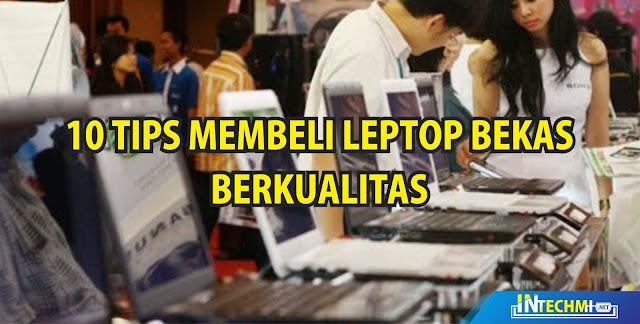 Tips Membeli Laptop Bekas Berkualitas
