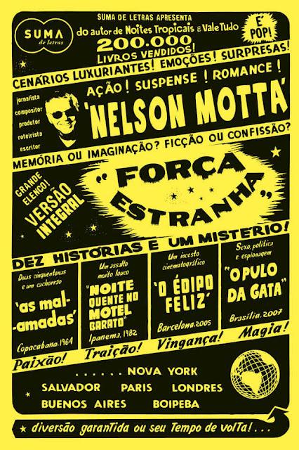 Força estranha - Nelson Motta
