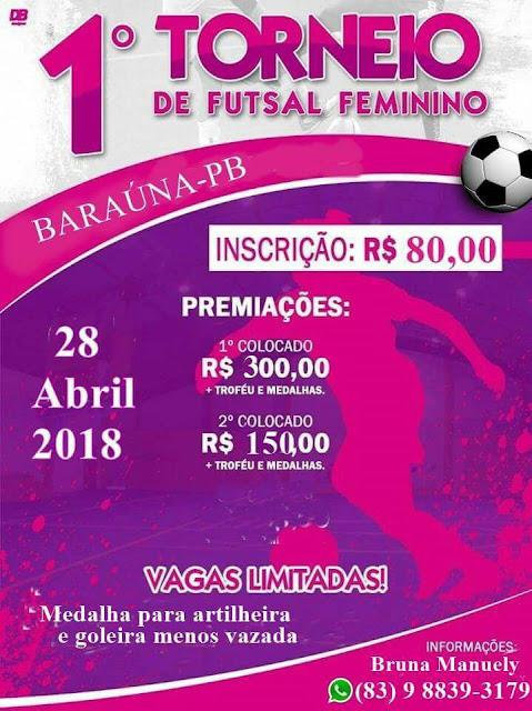 Participe do 1° Torneio de Futsal Feminino em Baraúna