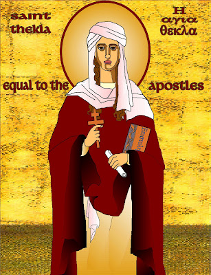 ST THEKLA, the Protomartyr, Equal to Apostles