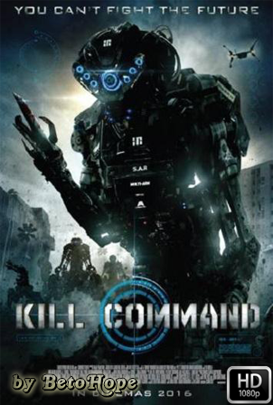 Comando Asesino [1080p] [Latino-Ingles] [MEGA]