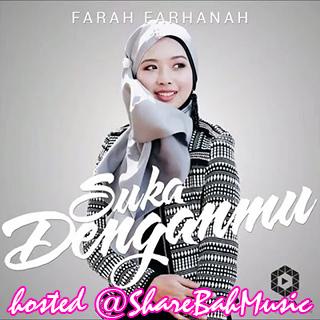 Farah Farhanah - Suka Denganmu MP3