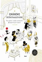 http://lubimyczytac.pl/ksiazka/4816289/zagadki-detektywistyczne