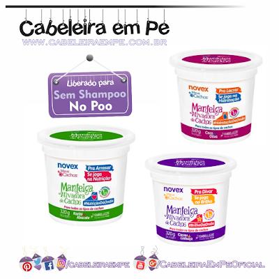 Manteigas Ativadoras de Cachos - Novex (Cachos Pra Divar, Cachos Pra Lacrar, Cachos Pra Arrasar) - Liberadas para No Poo