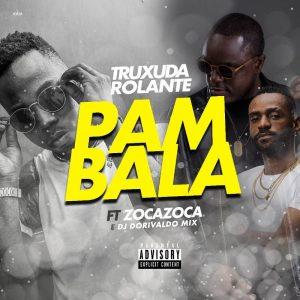 Txuxuda - Pambala ft zoca zoca dj dorivaldo mix