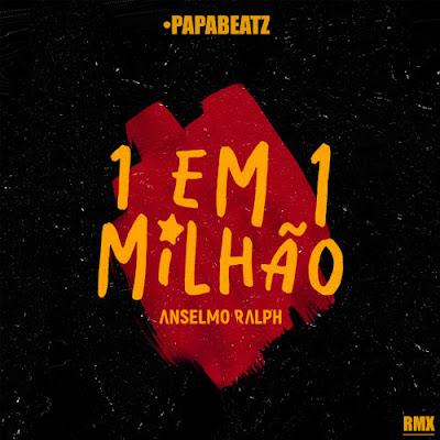 Anselmo Ralph - 1 Em 1 Milhao (Dj Paparazzi Remix)
