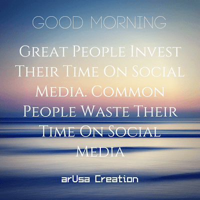 quotes about investing time in others, value of time quotes, quotes about time passing, quotes about time management,  Invest time on social media, Waste time on social media,