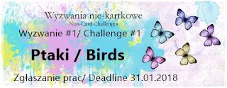 http://niekartkowo.blogspot.ie/2018/01/wyzwanie-12018-motyw-ptak-challenge.html
