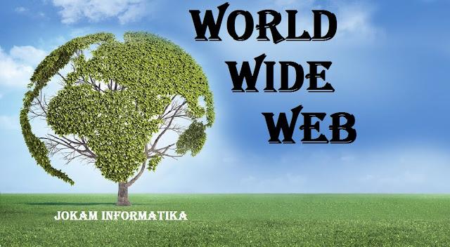 Apa Itu Yang Dimaksud Dengan Istilah WWW ? -JOKAM INFORMATIKA